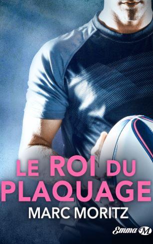 Critique - Le roi du plaquage : un rugbyman au coeur tendre