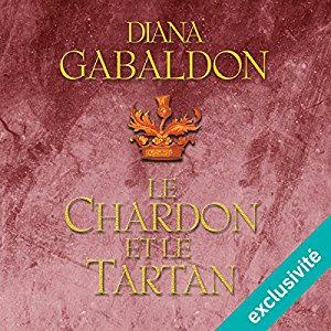 Outlander Le Chardon et Le Tartan Audible