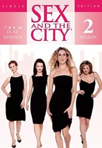 [Critique] Sex and the City – Saison 2 l'âge de la maturité